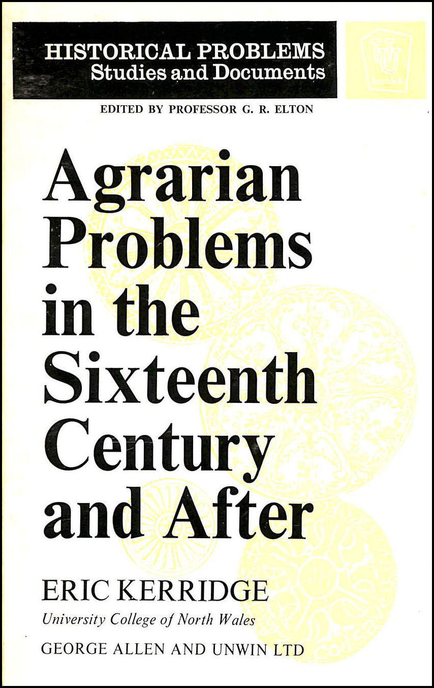 Image for Agrarian Problems in the Sixteenth Century and After (Unwin University Books)