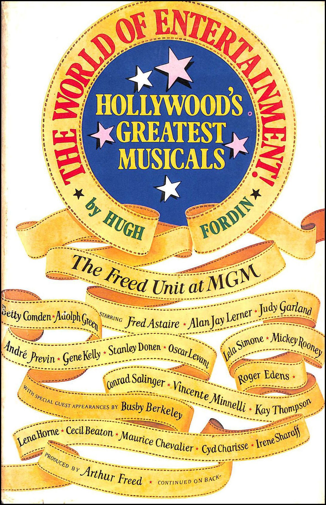 The World of Entertainment! Hollywoods Greatest Musicals, Fordin, Hugh