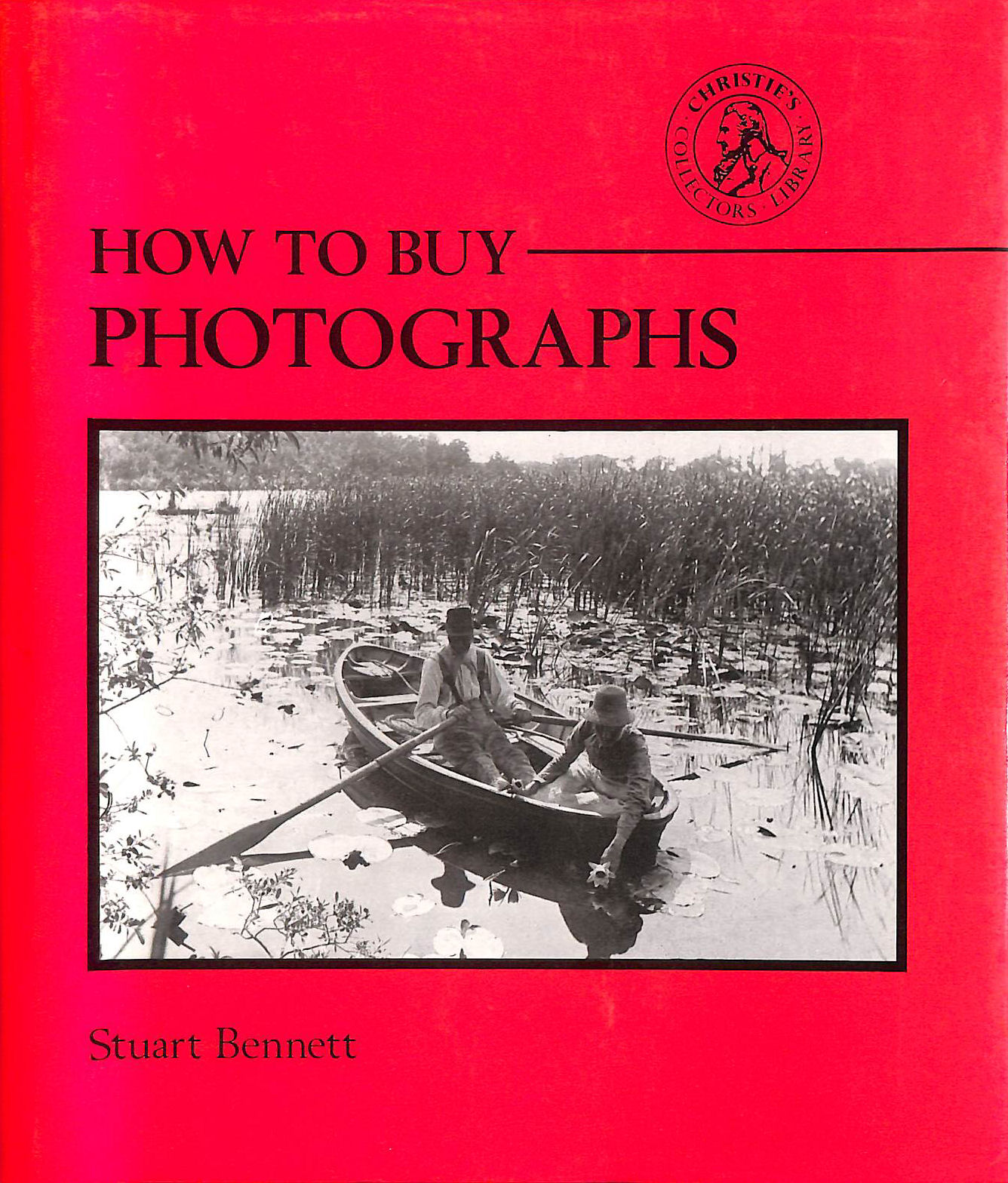 Image for How to Buy Photographs (Christie's Collectors Guides)