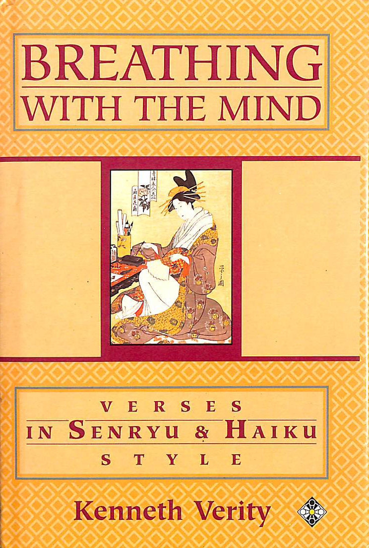 Image for Breathing with the Mind: Verses in Senryu and Haiku Style