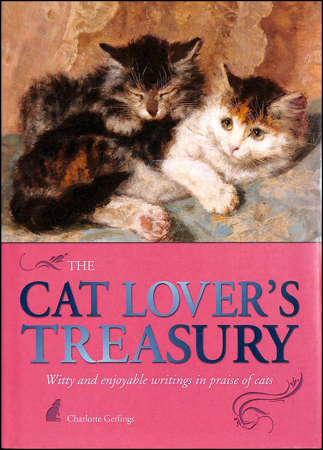 Image for The Cat Lover's Treasury: Witty and Enjoyable Writings in Praise of Cats