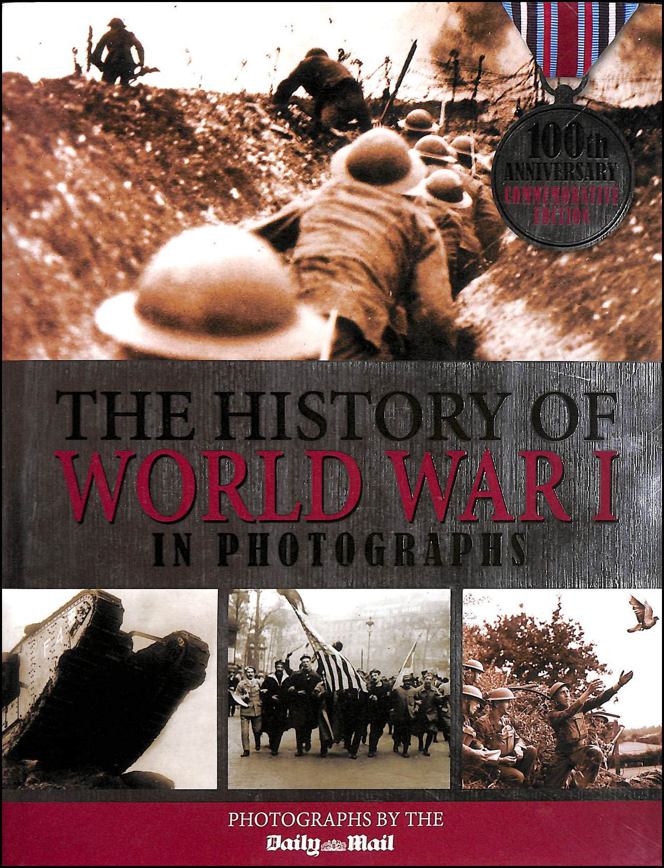 Image for The History of World War I in Photographs