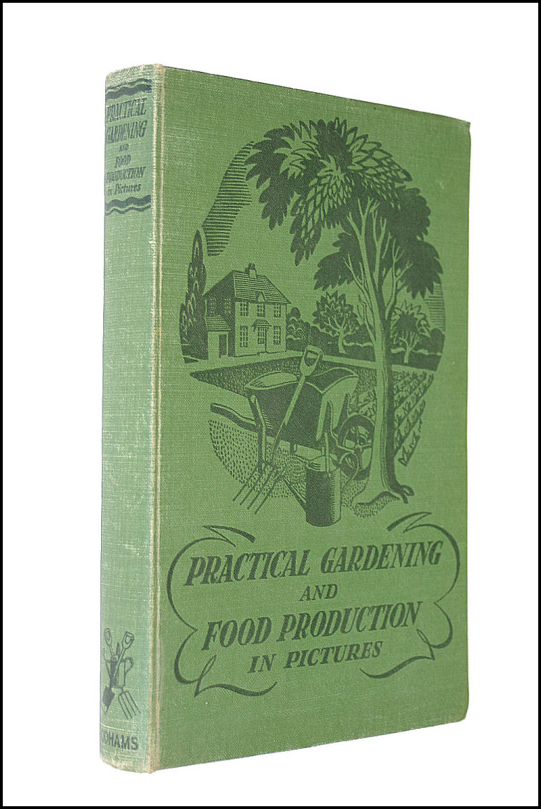 Practical Gardening And Food Production In Pictures, Richard Sudell