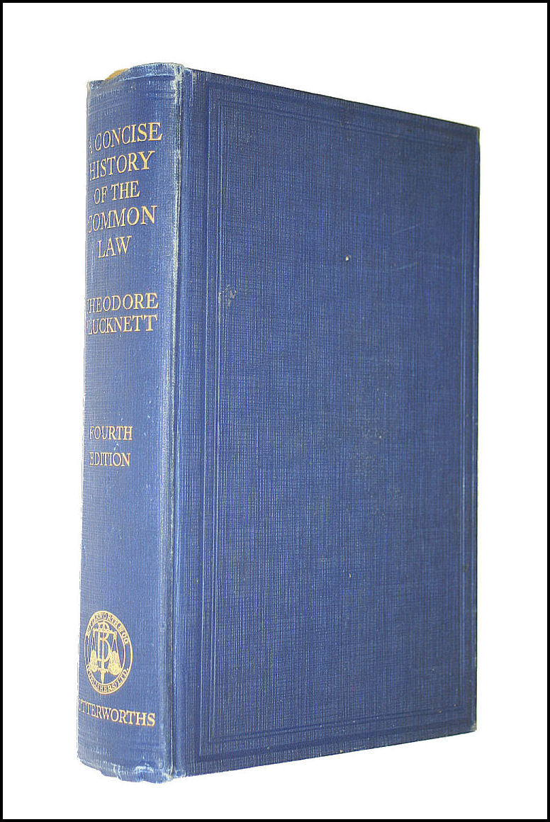 A Concise History Of The Common Law, Plucknett, Theodore F. T.