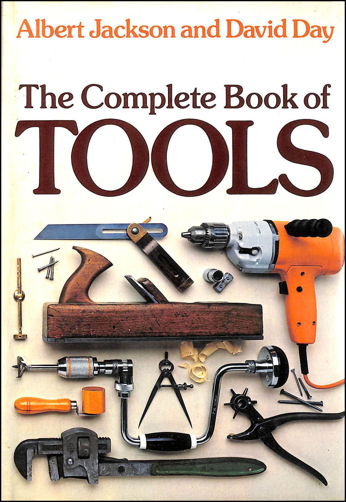 Complete Book of Tools, Jackson, Albert; Day, David
