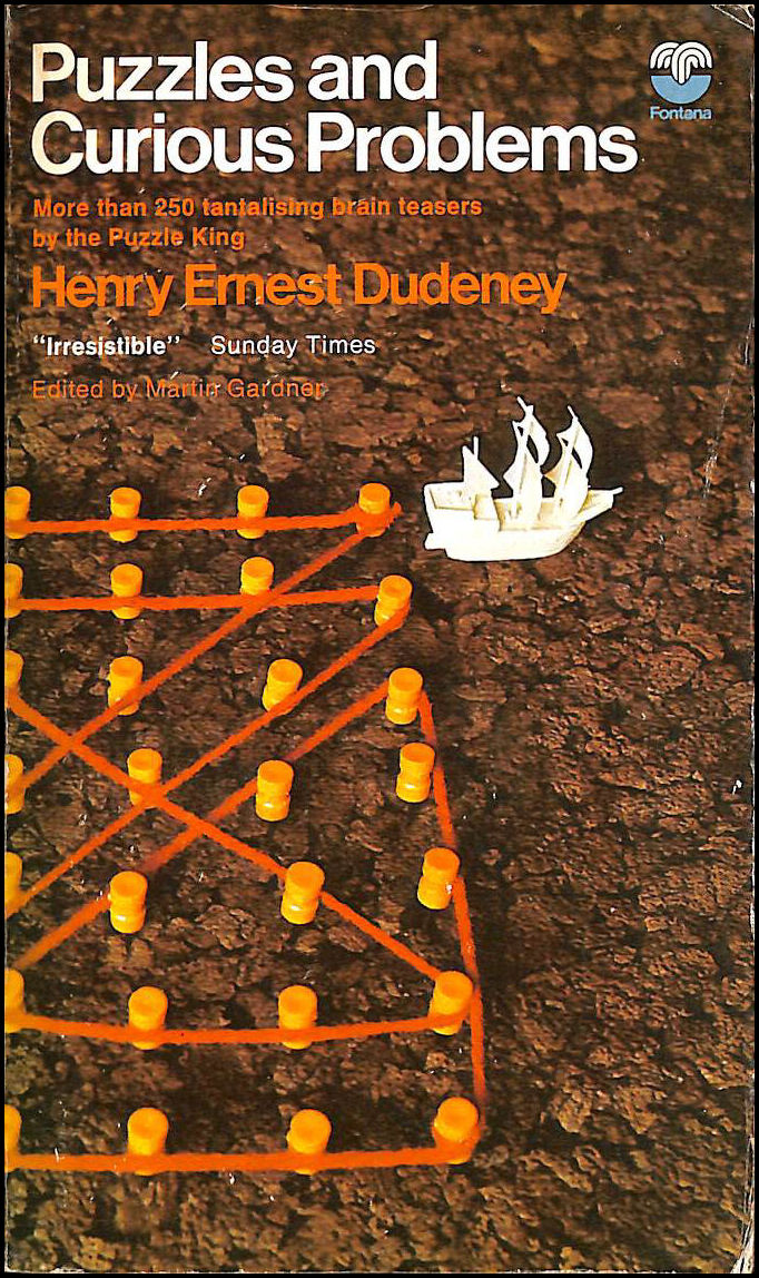 Puzzles and Curious Problems, Dudeney, Henry Ernest