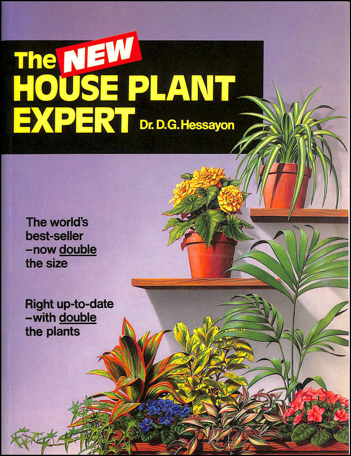 The House Plant Expert: The world's best-selling book on house plants (Expert Books), Dr. D. G. Hessayon