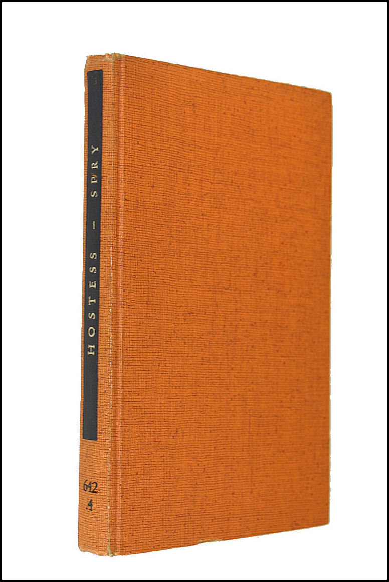 Hostess, Spry, Constance; Rosemary Hume; Anthony Marr [Editor]; Lesley Blanch [Illustrator]; The Countess of Home [Preface];