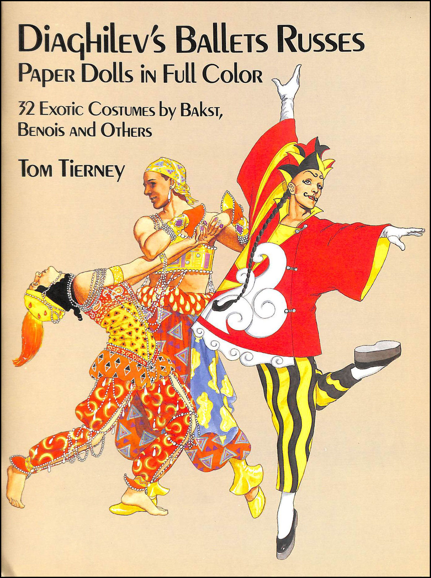 Diaghilev's Ballets Russes Paper Dolls: 32 Exotic Costumes by Bakst, Benois and Others, Tierney, Tom