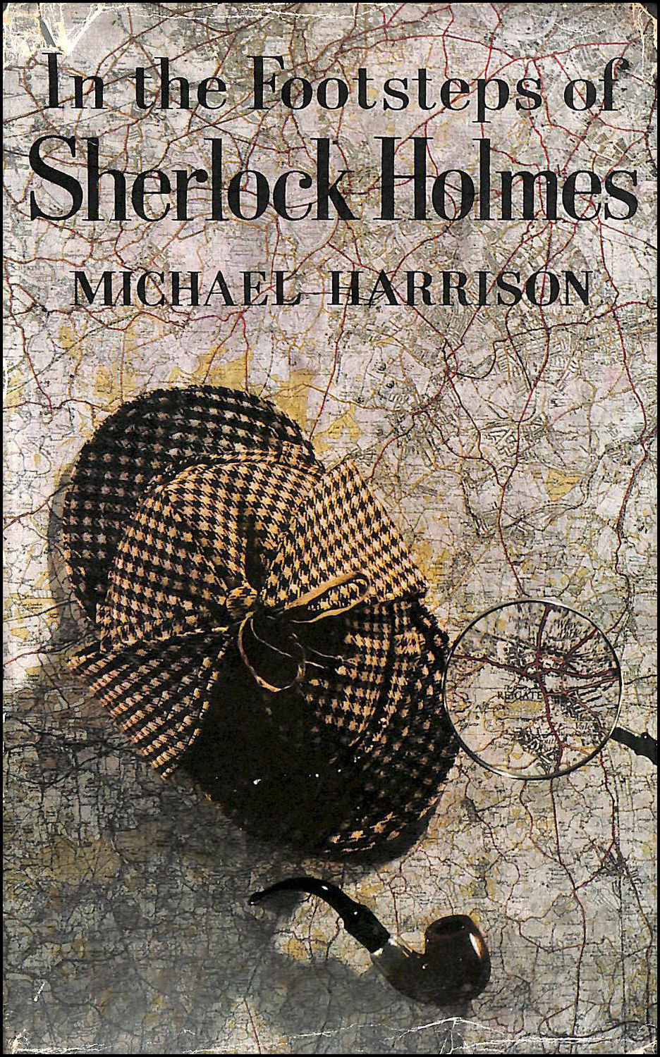 In the Footsteps of Sherlock Holmes, etc. With plates, Michael Harrison; Arthur Conan Doyle