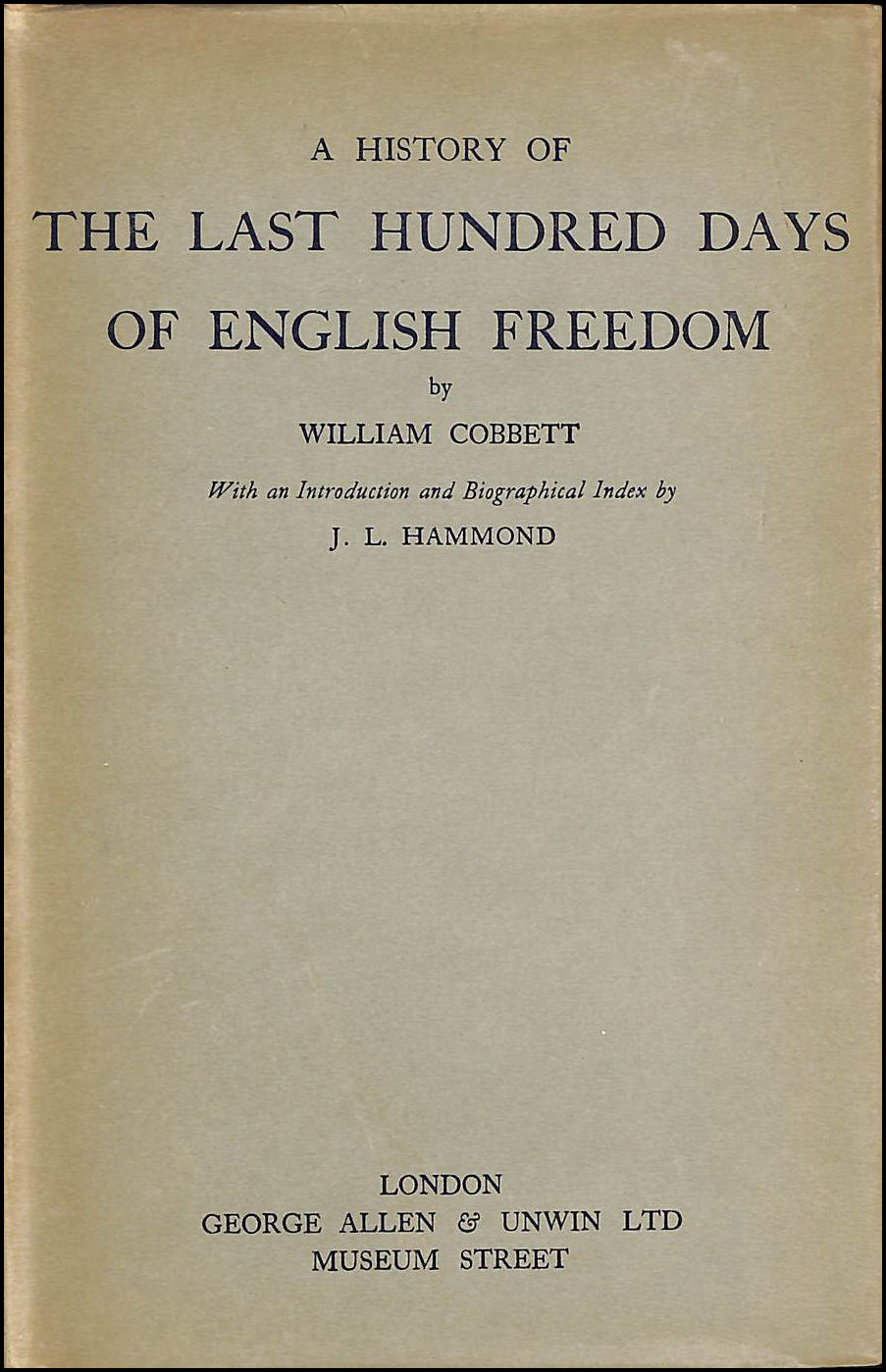Image for A History Of The Last Hundred Days Of English Freedom.