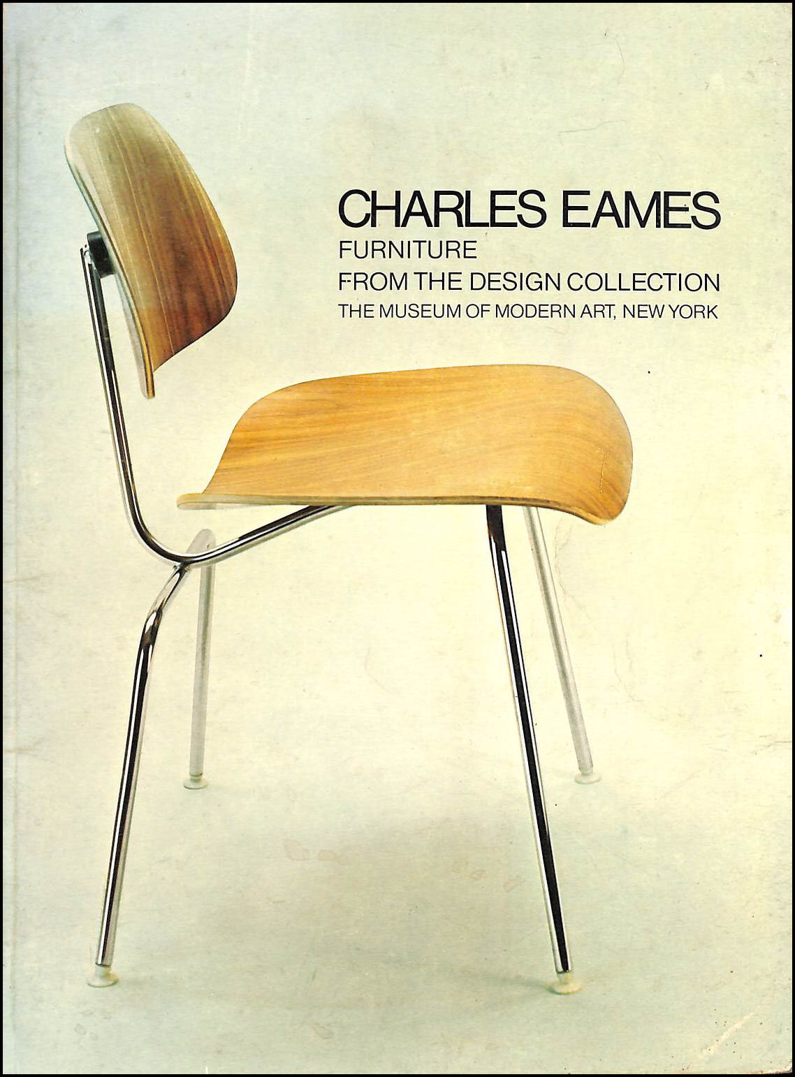 Charles Eames: Furniture from the Design Collection, Drexler, Arthur