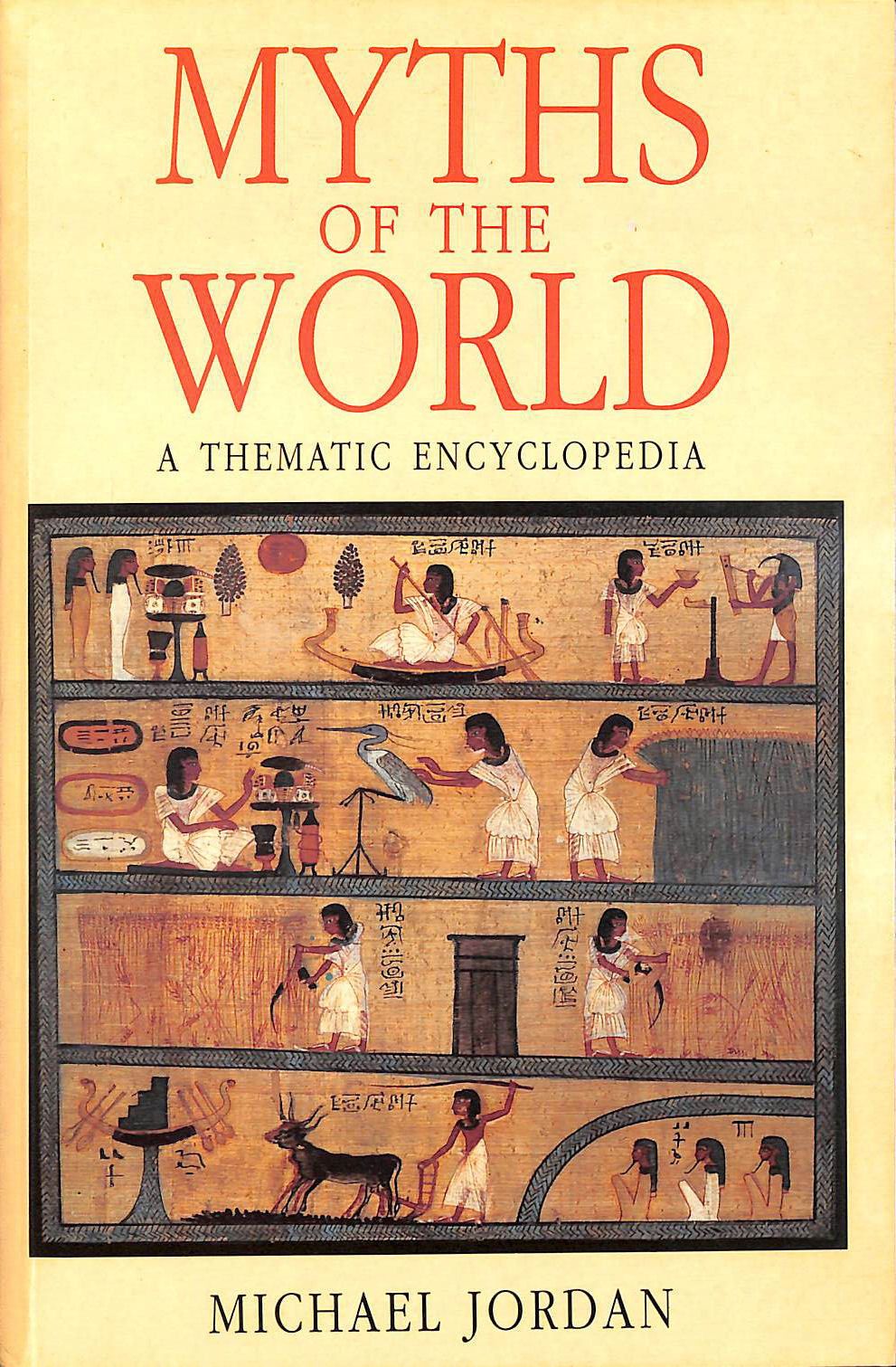 Myths of the World: A Thematic Encyclopedia, Jordan, Michael