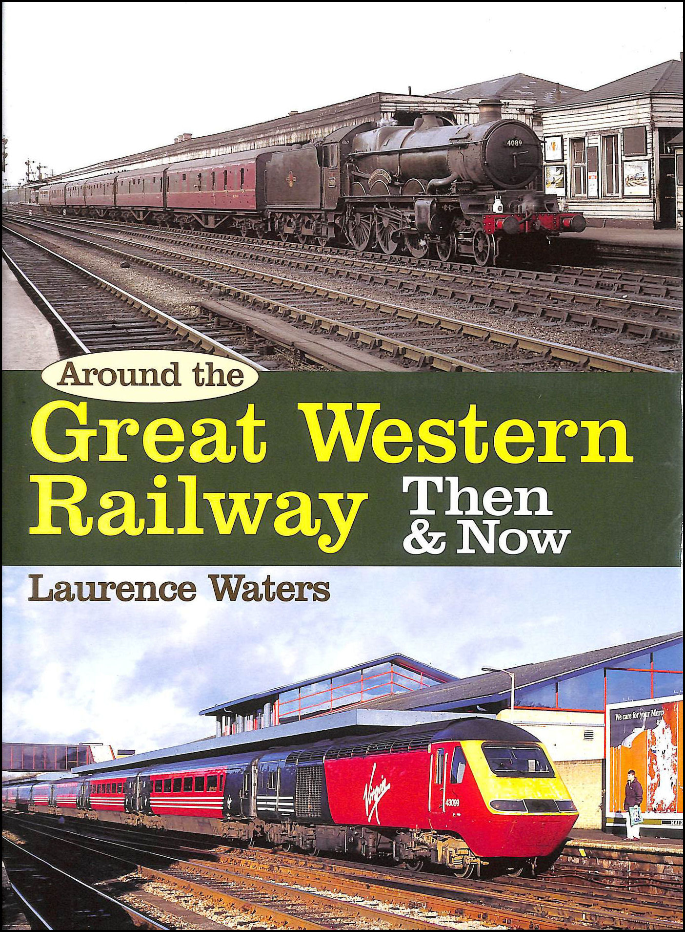 Image for Around the Great Western Then and Now (Then and Now)