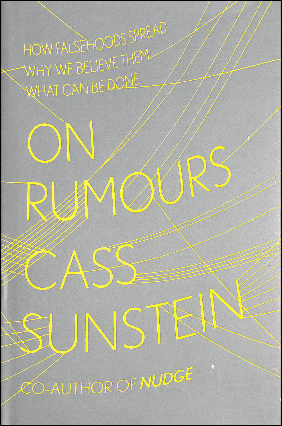 Image for On Rumours: How Falsehoods Spread, Why We Believe Them, What Can Be Done