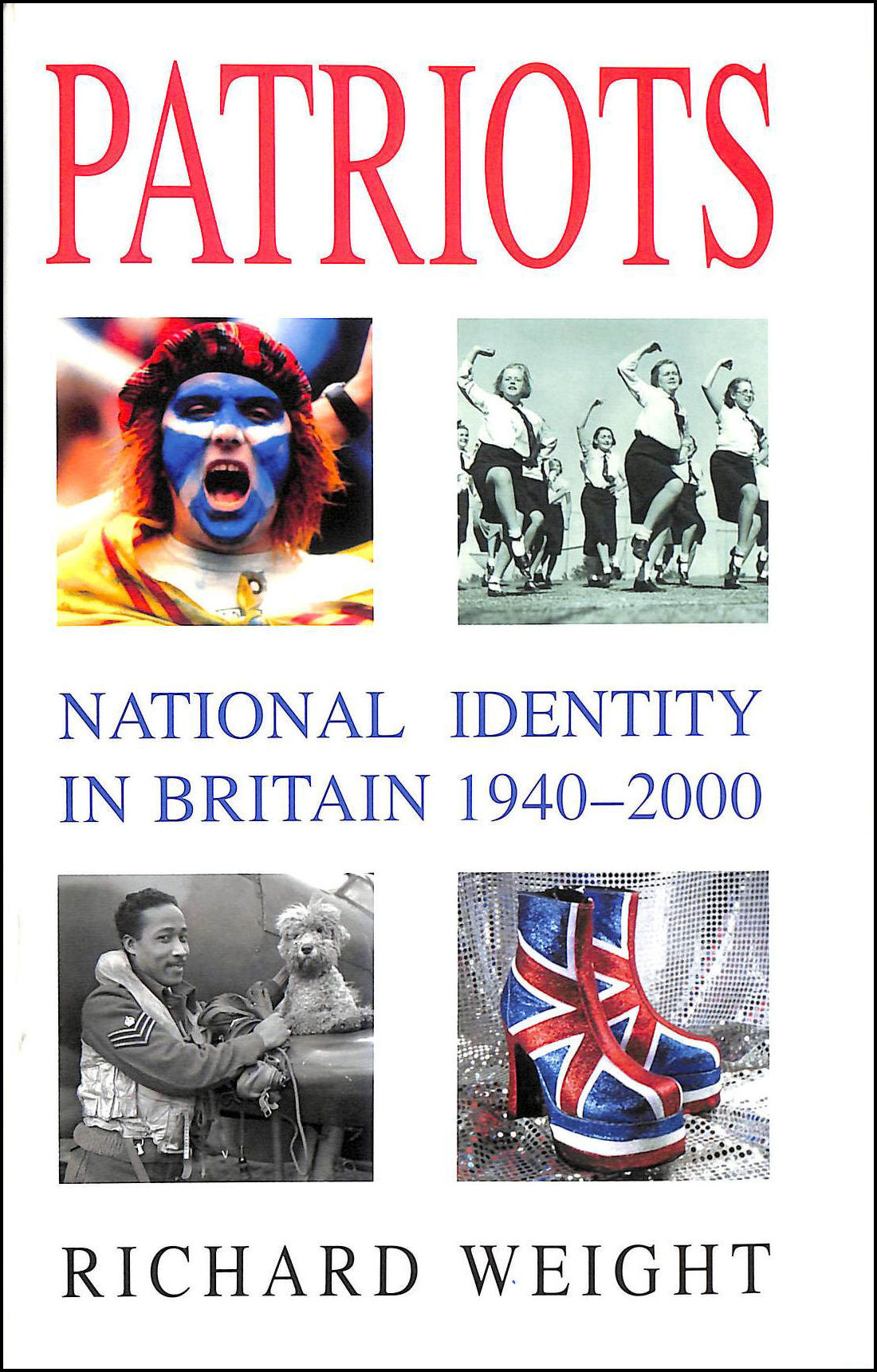 Image for Patriots: National Identity in Britain 1940-2000