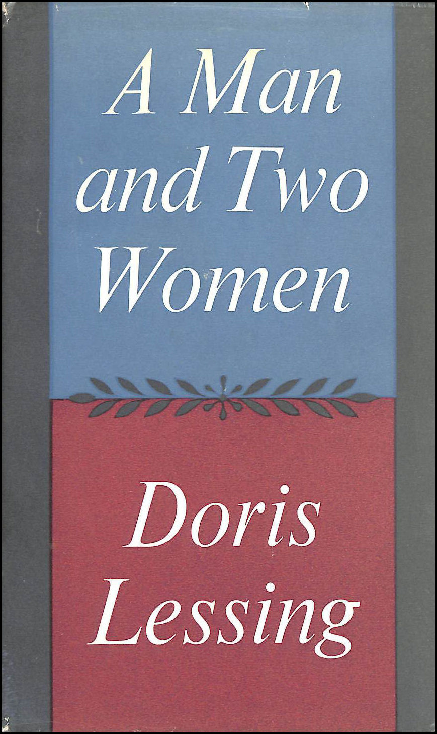 A Man and Two Women, Doris Lessing