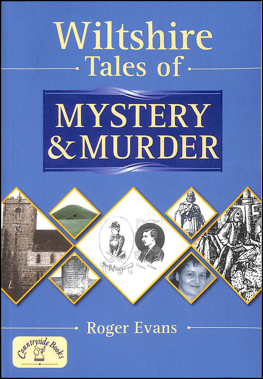 Wiltshire Tales of Mystery and Murder (Mystery & Murder), Evans, Roger