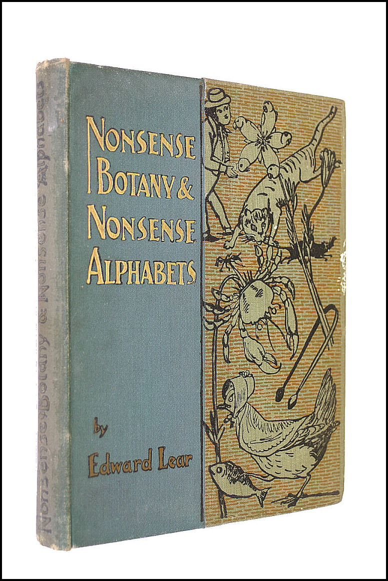 Nonsense Botany and Nonsense Alphabets Etc, to Which is Added a Nonsense Alphabet, Edward Lear