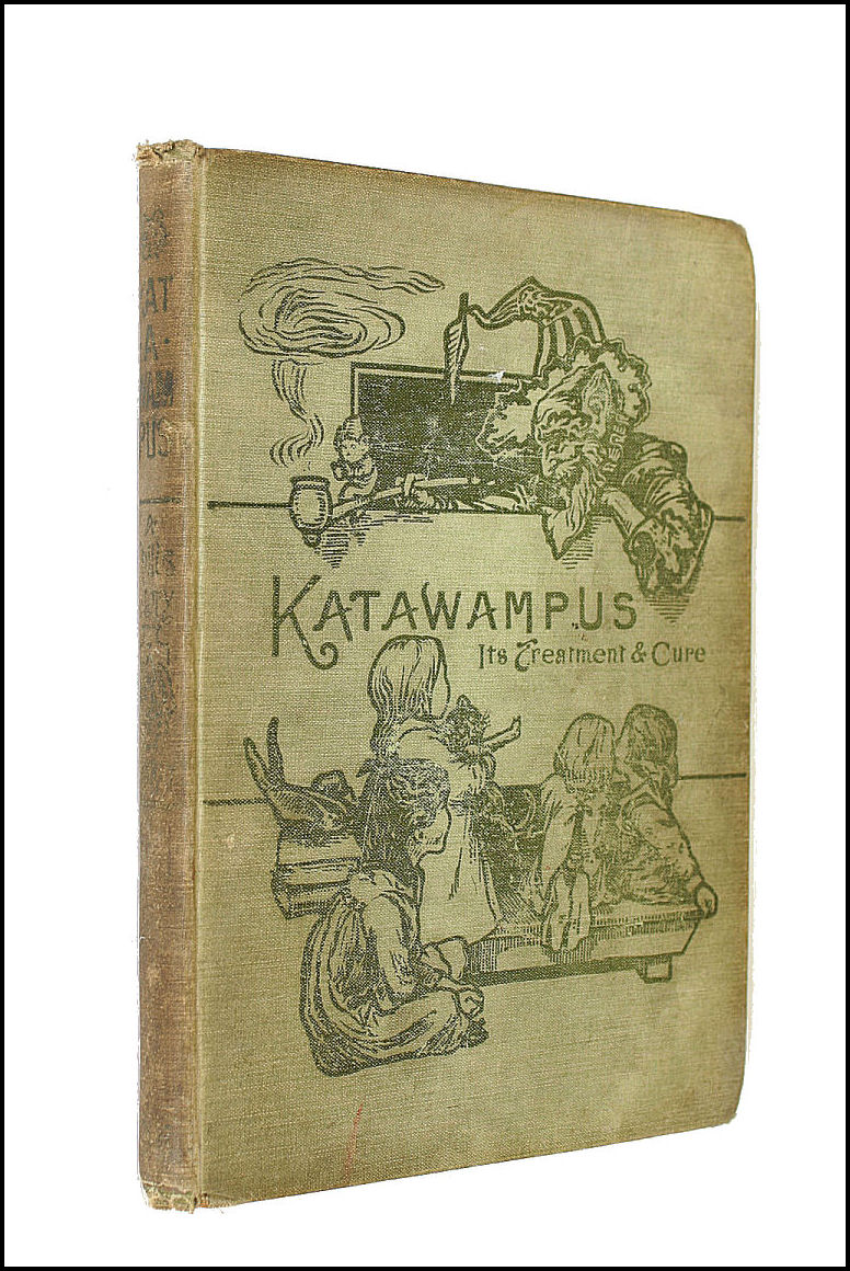 Katawampus: its Treatment and Cure. [A Book for Children. ] ... Illustrated by Archie MacGregor, Parry, Edward Abbott, Sir