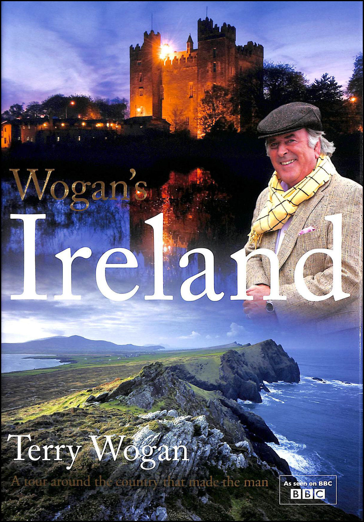 Image for Wogan's Ireland: A Tour Around the Country that Made the Man