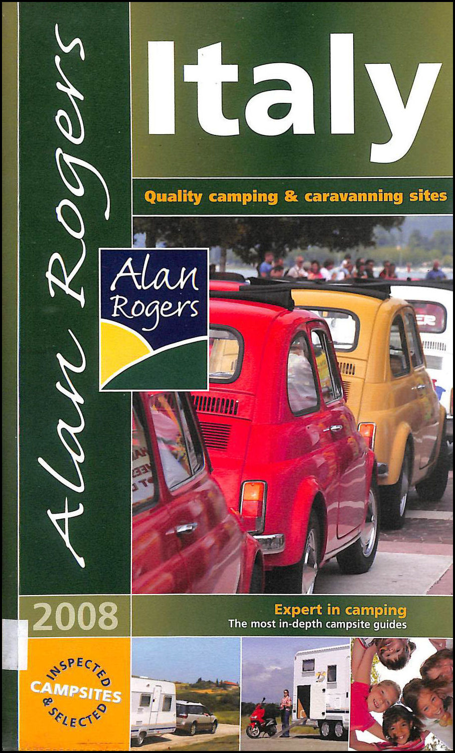 Image for Italy 2008: Quality Camping and Caravanning Sites (Alan Rogers Guides)