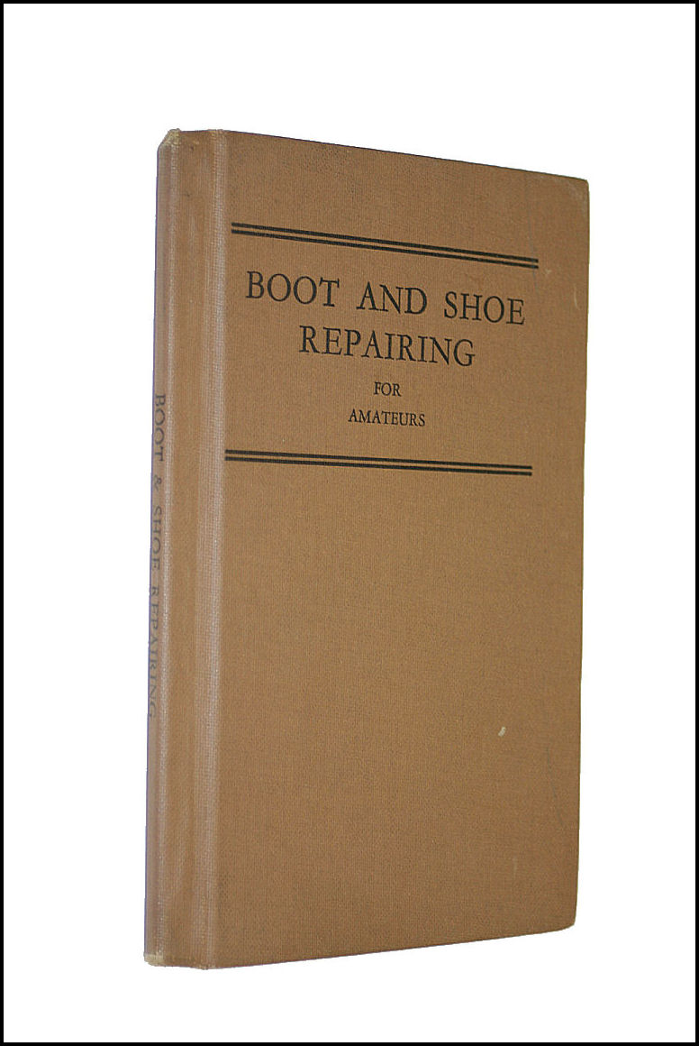 Boot and Shoe Repairing, etc (Do It Yourself Series.), G. Norman