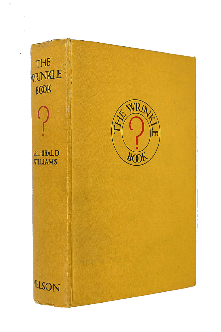 The Wrinkle Book, Williams, Archibald.