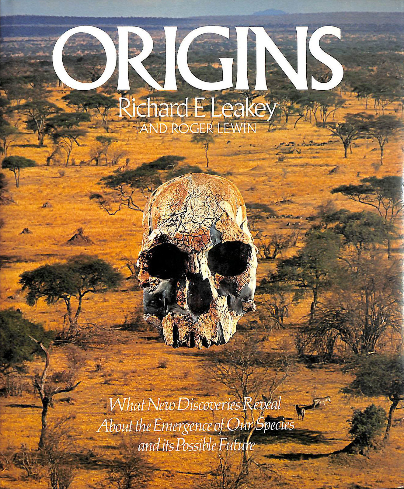 Image for Origins: What New Discoveries Reveal About the Evolution of Our Species and Its Possible Future