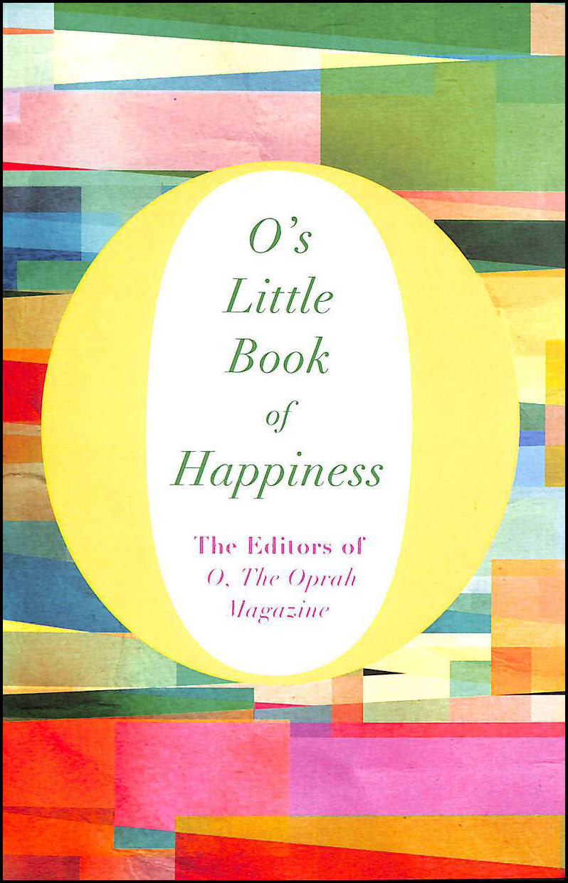 Image for O's Little Book of Happiness (O's Little Books / Guides)