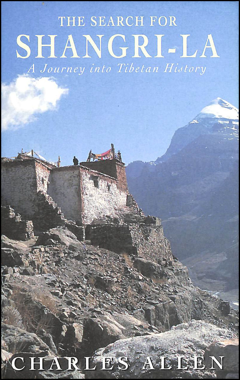 Image for The Search For Shangri-La: A Journey into Tibetan History