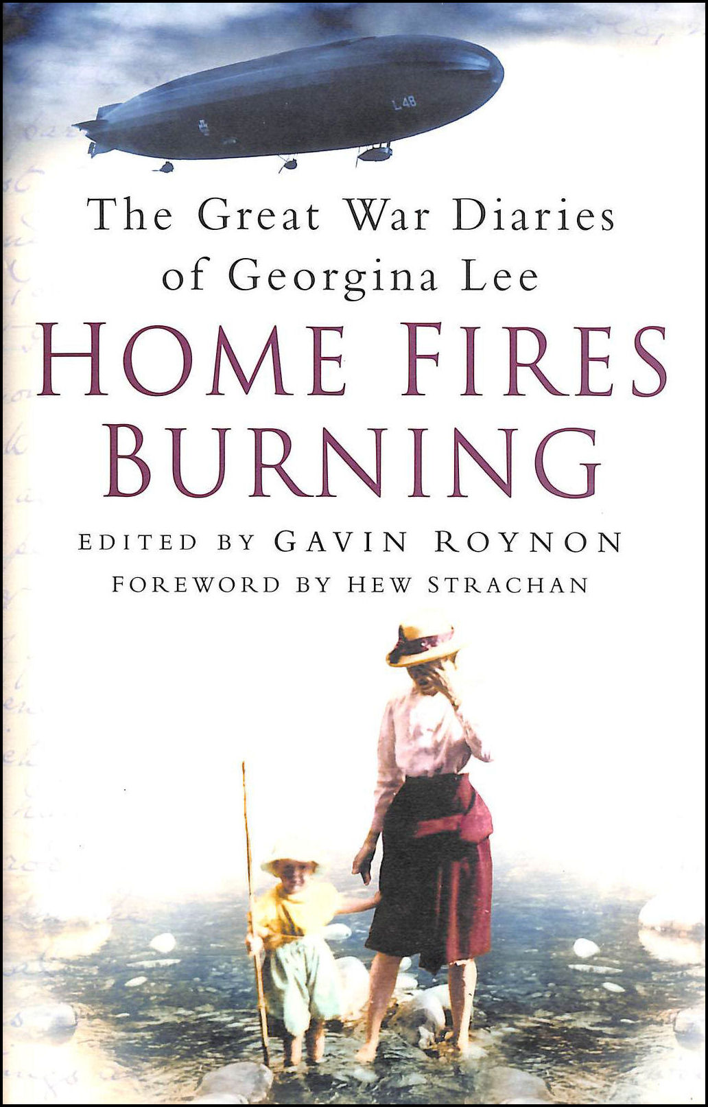 Image for Home Fires Burning: The Great War Diaries of Georgina Lee, 1914-1919