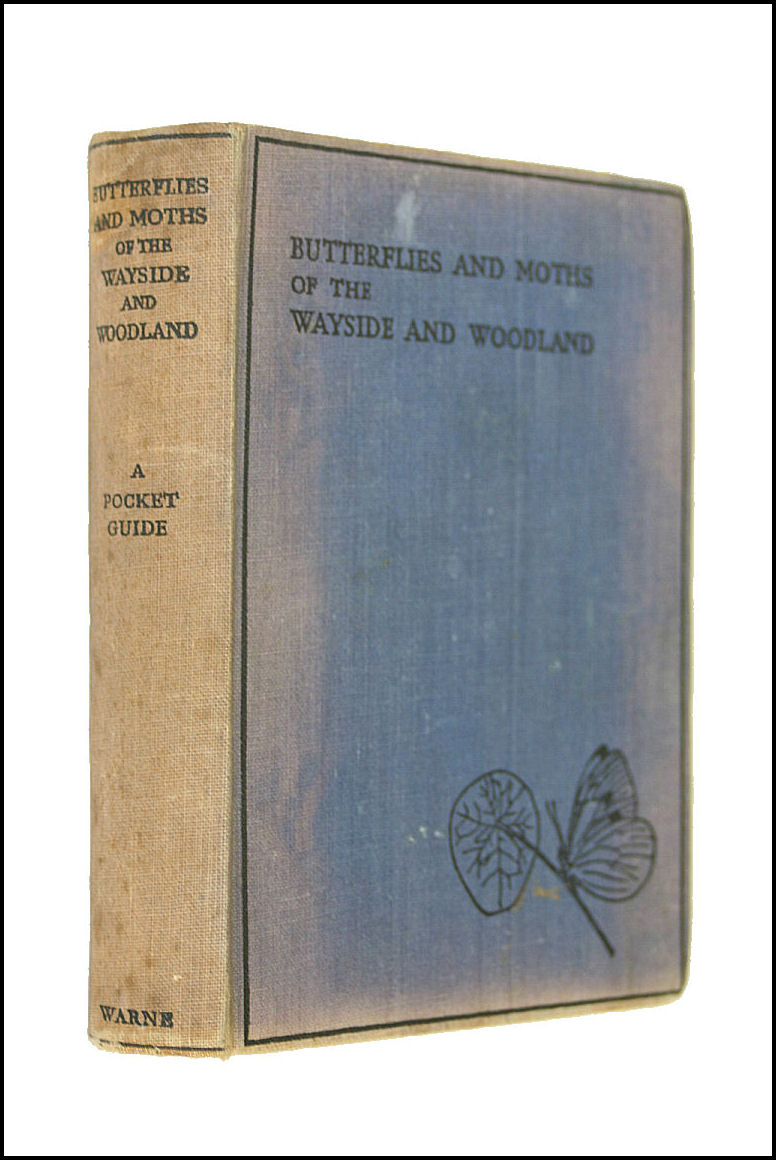 Butterflies And Moths Of The Wayside And Woodland, Stokoe W. J.