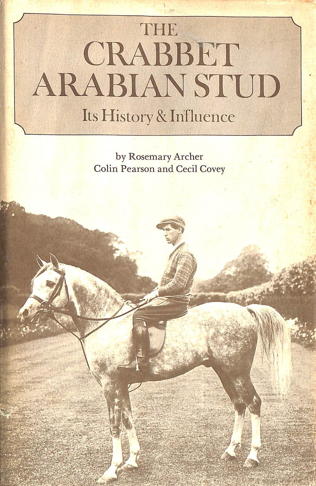 Image for Crabbet Arabian Stud: Its History and Influence