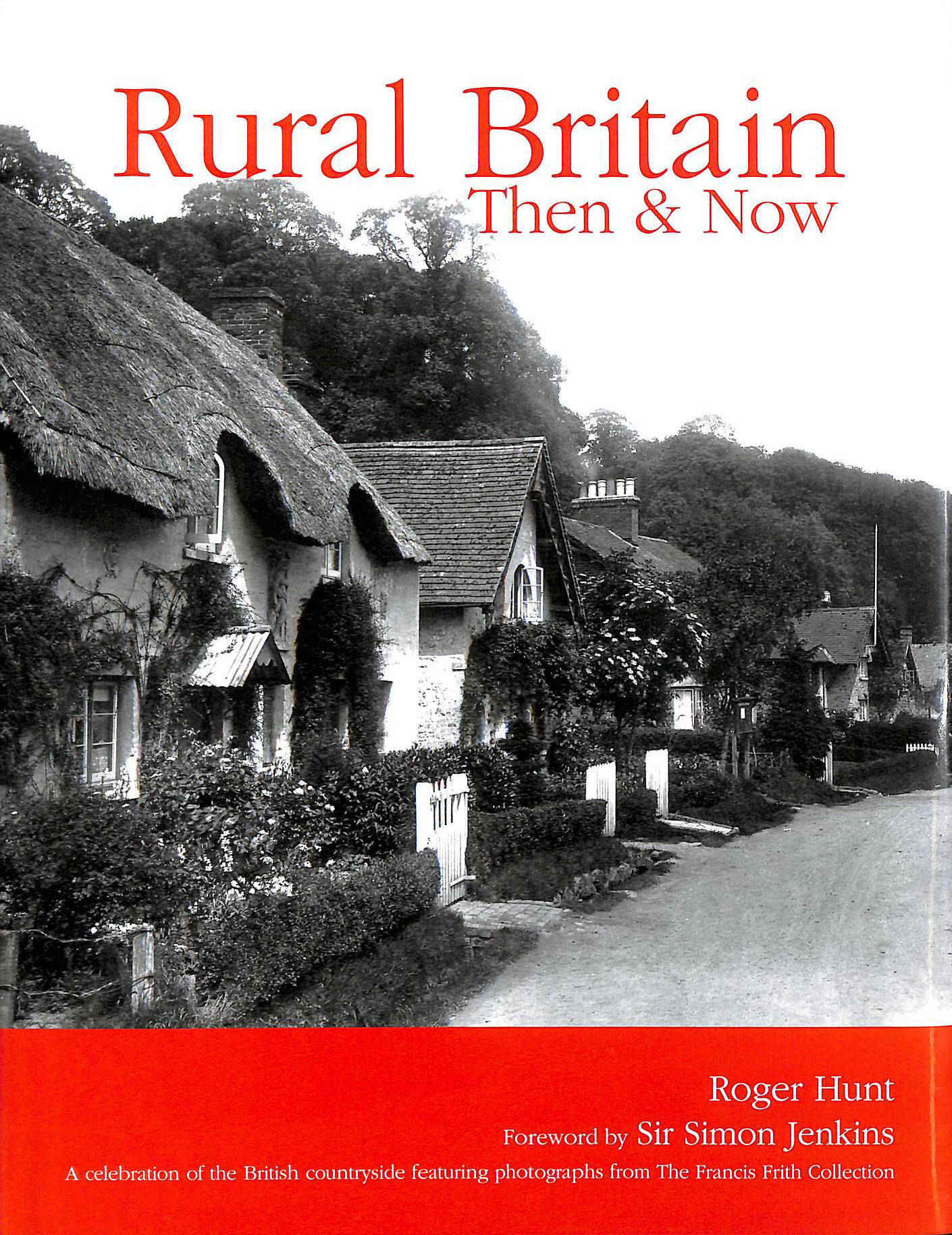 Image for Rural Britain: Then and Now