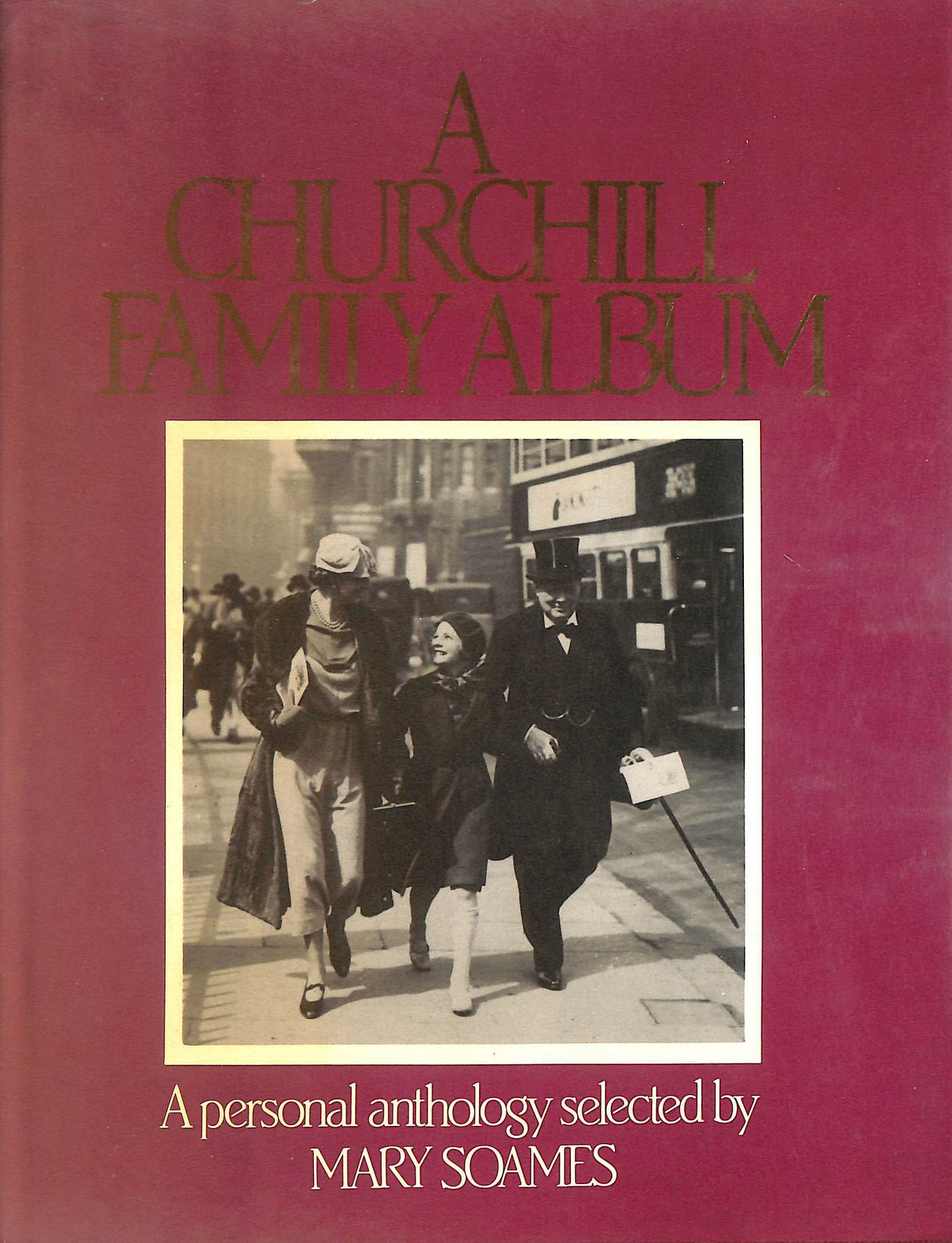 Image for Churchill Family Album: A Personal Anthology
