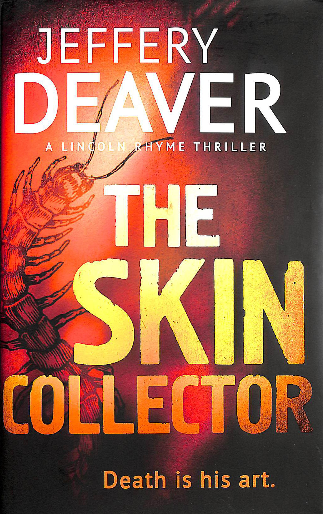 Image for The Skin Collector: Lincoln Rhyme Book 11 (Lincoln Rhyme Thrillers)