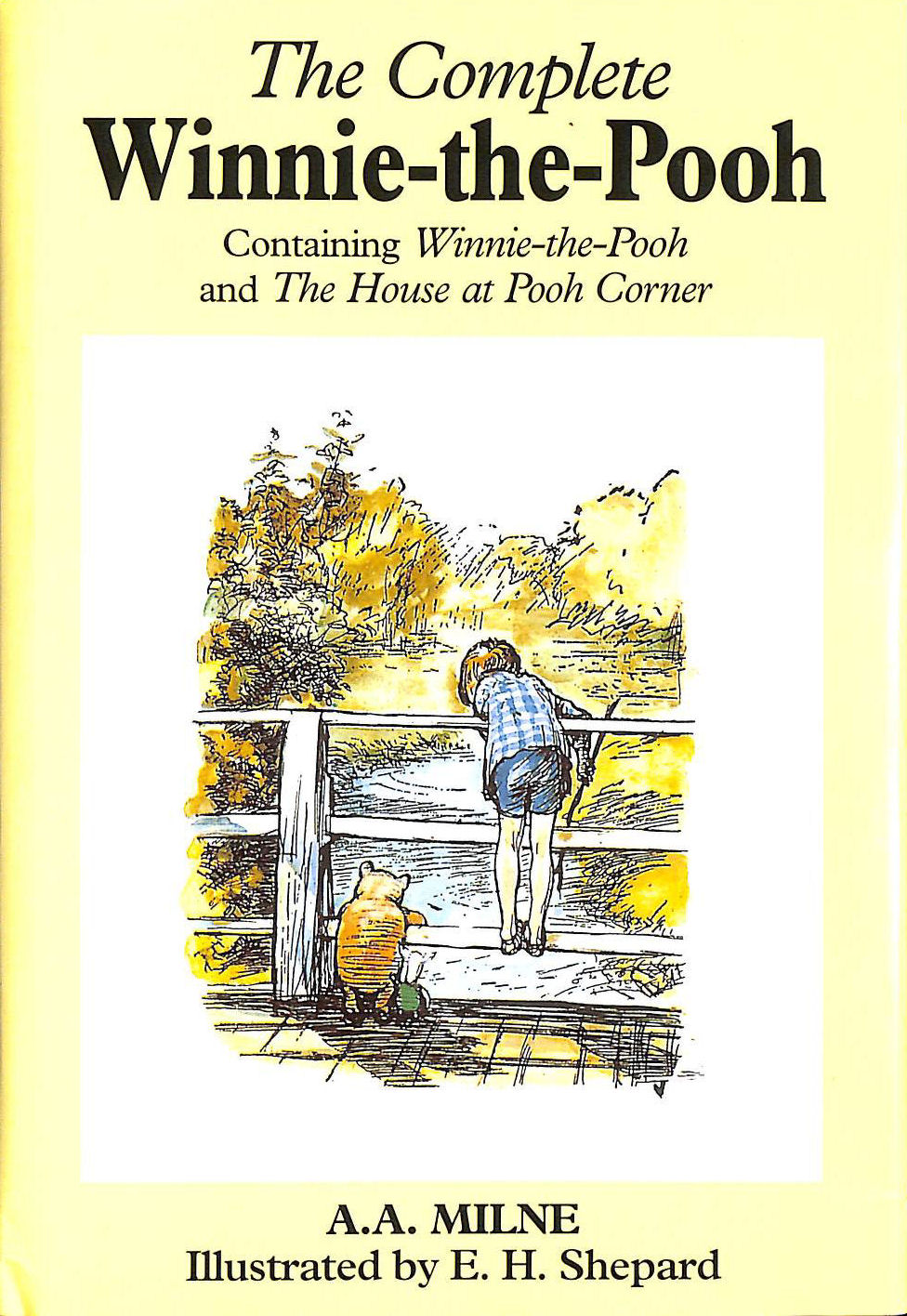 The Complete Winnie the Pooh, Milne, A. A.; Shepard, E. H. [Illustrator]