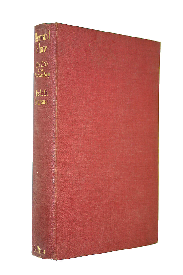 Image for Bernard Shaw His life and Personality by Hesketh Pearson