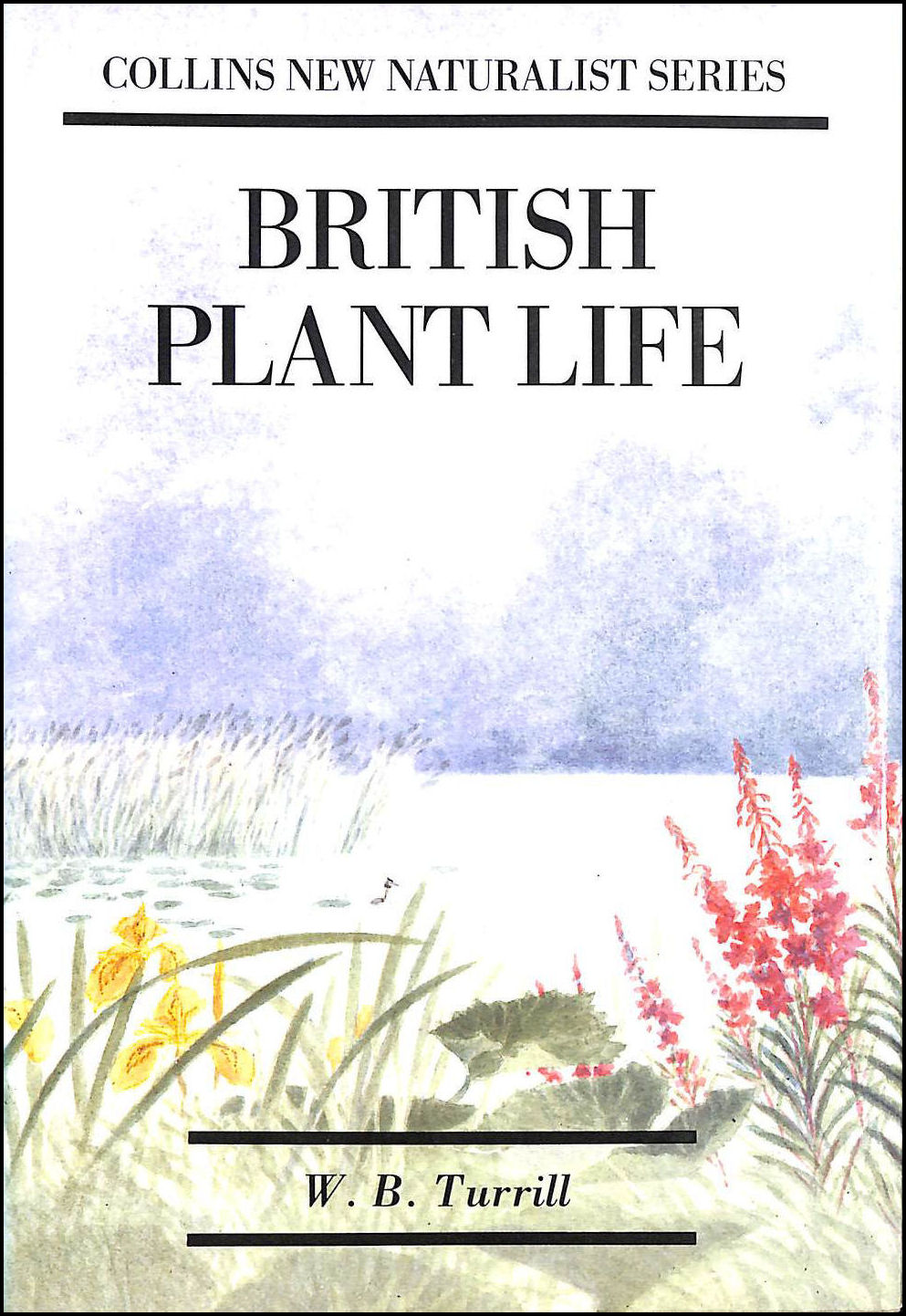 Image for British Plant Life (Collins New Naturalist Series)