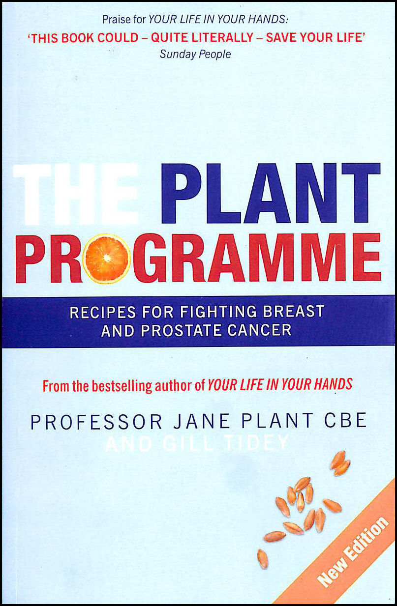 Image for The Plant Programme: Recipes for Fighting Breast and Prostate Cancer