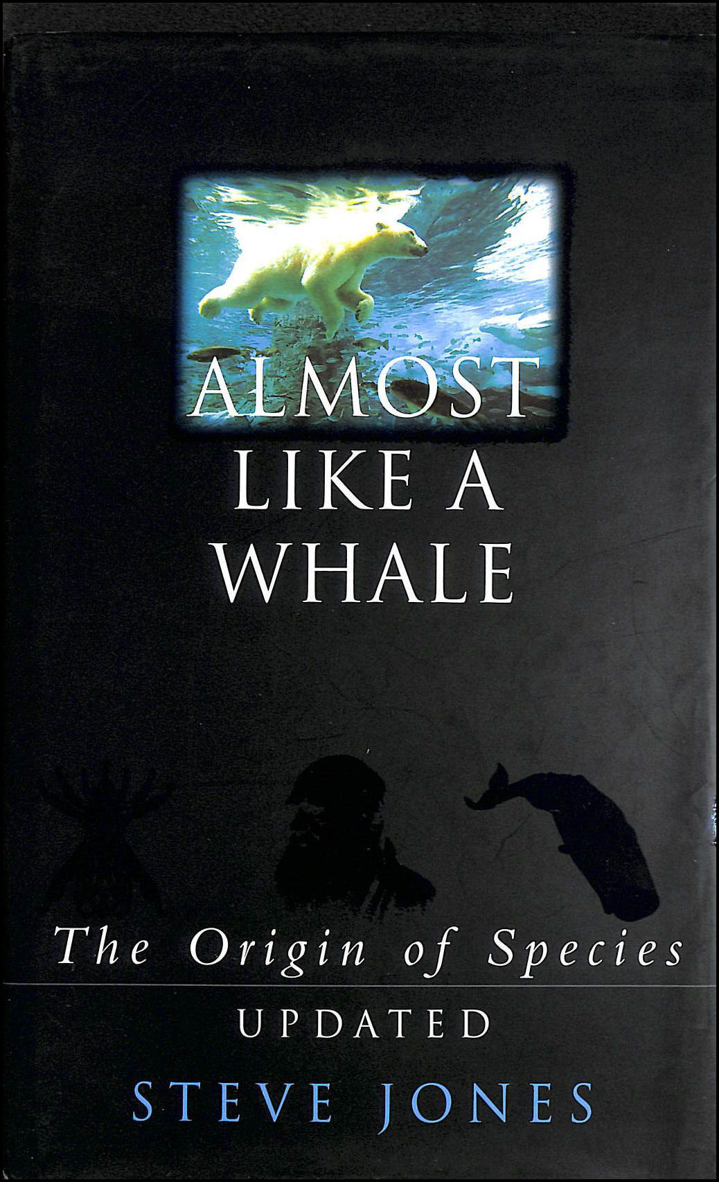 Image for Almost Like A Whale, The Origin of Species.