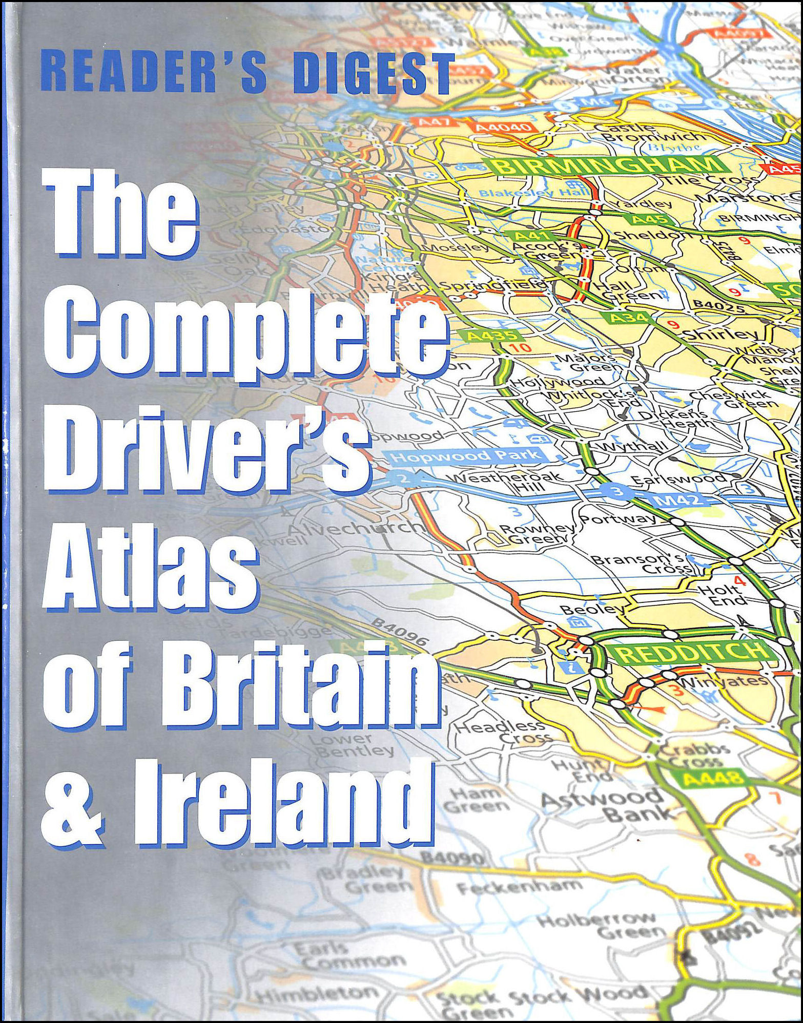 Image for The Complete Driver's Atlas of Britain and Ireland (Road Atlas)