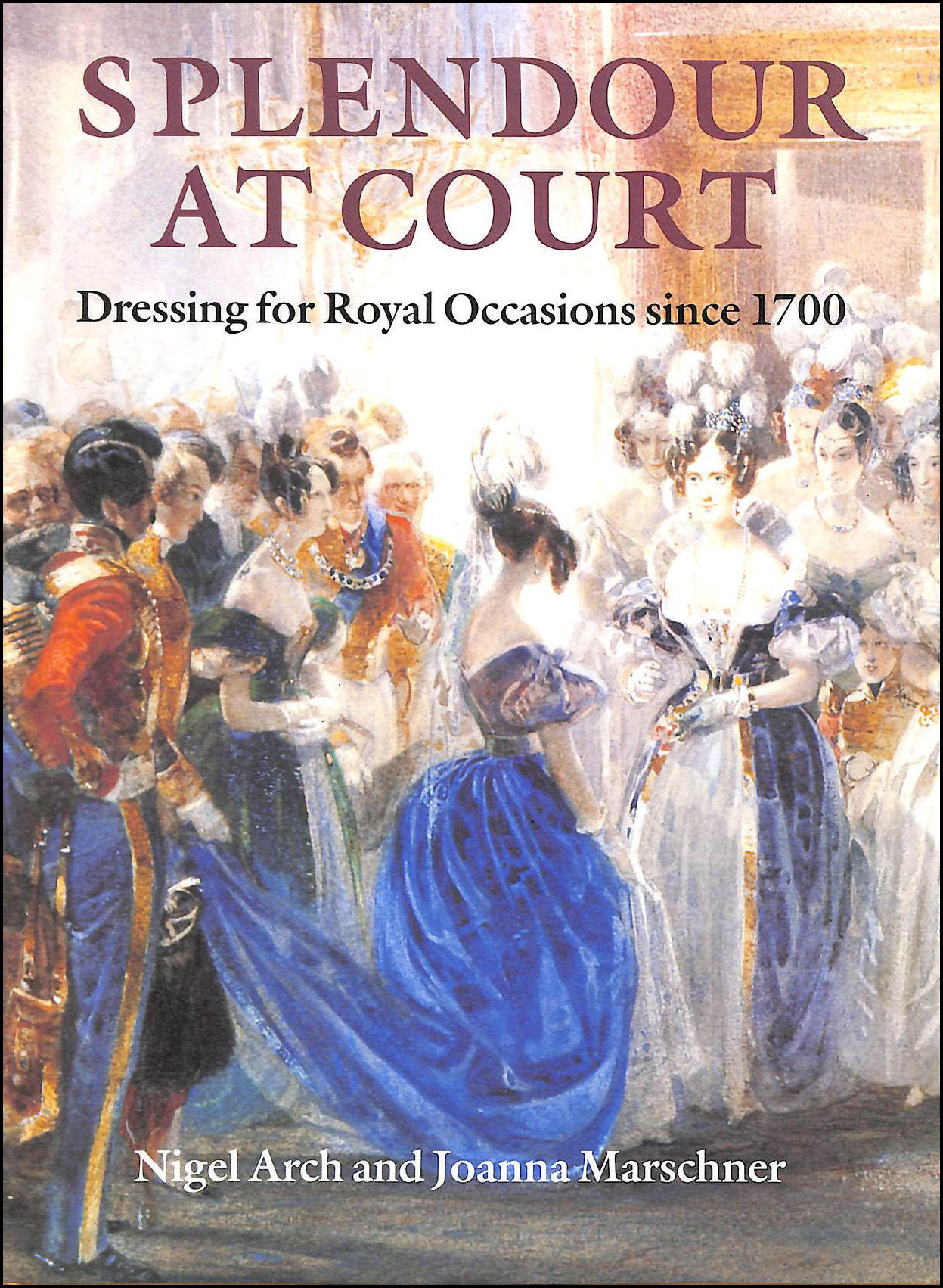 Image for Splendour at Court: Dressing for Royal Occasions Since 1700