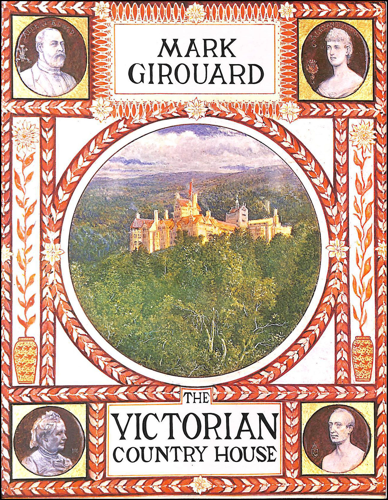 The Victorian Country House, Girouard