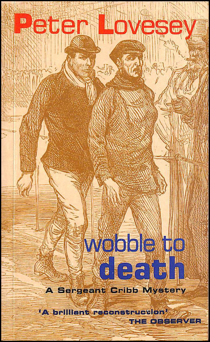 Wobble to Death (A&B Crime), Lovesey, Peter