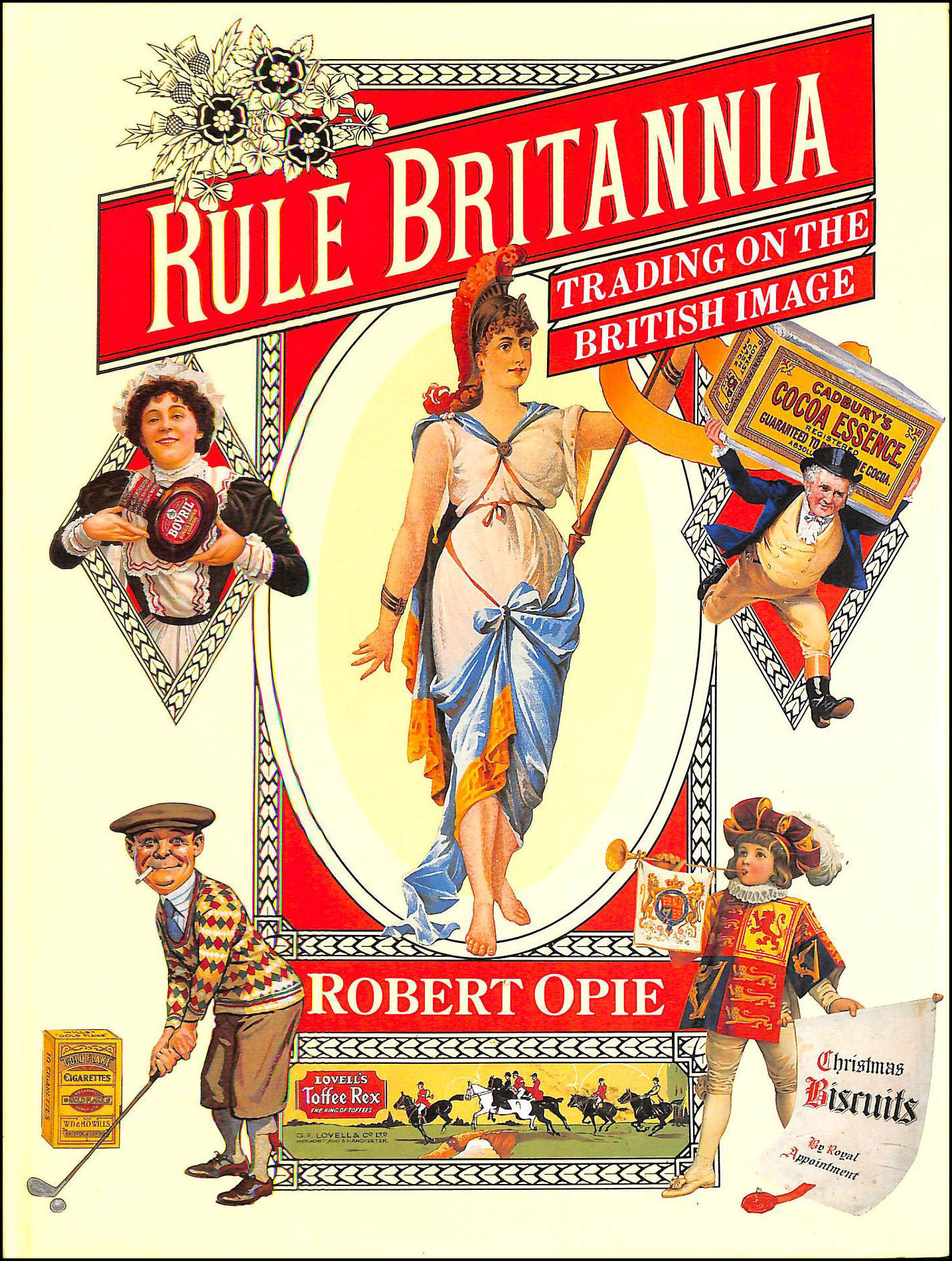 Image for Rule Britannia. Trading on the British Image