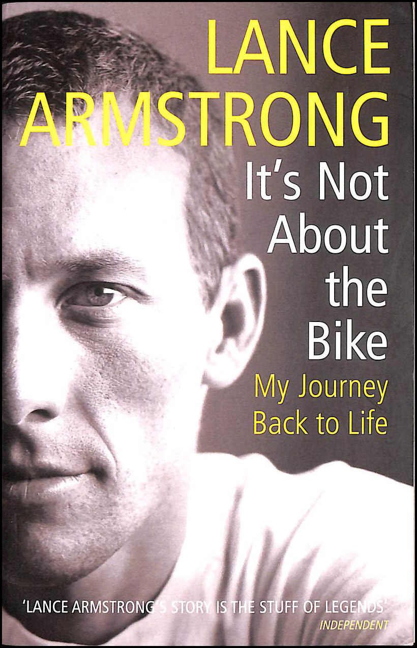 Image for It's Not About The Bike: My Journey Back to Life