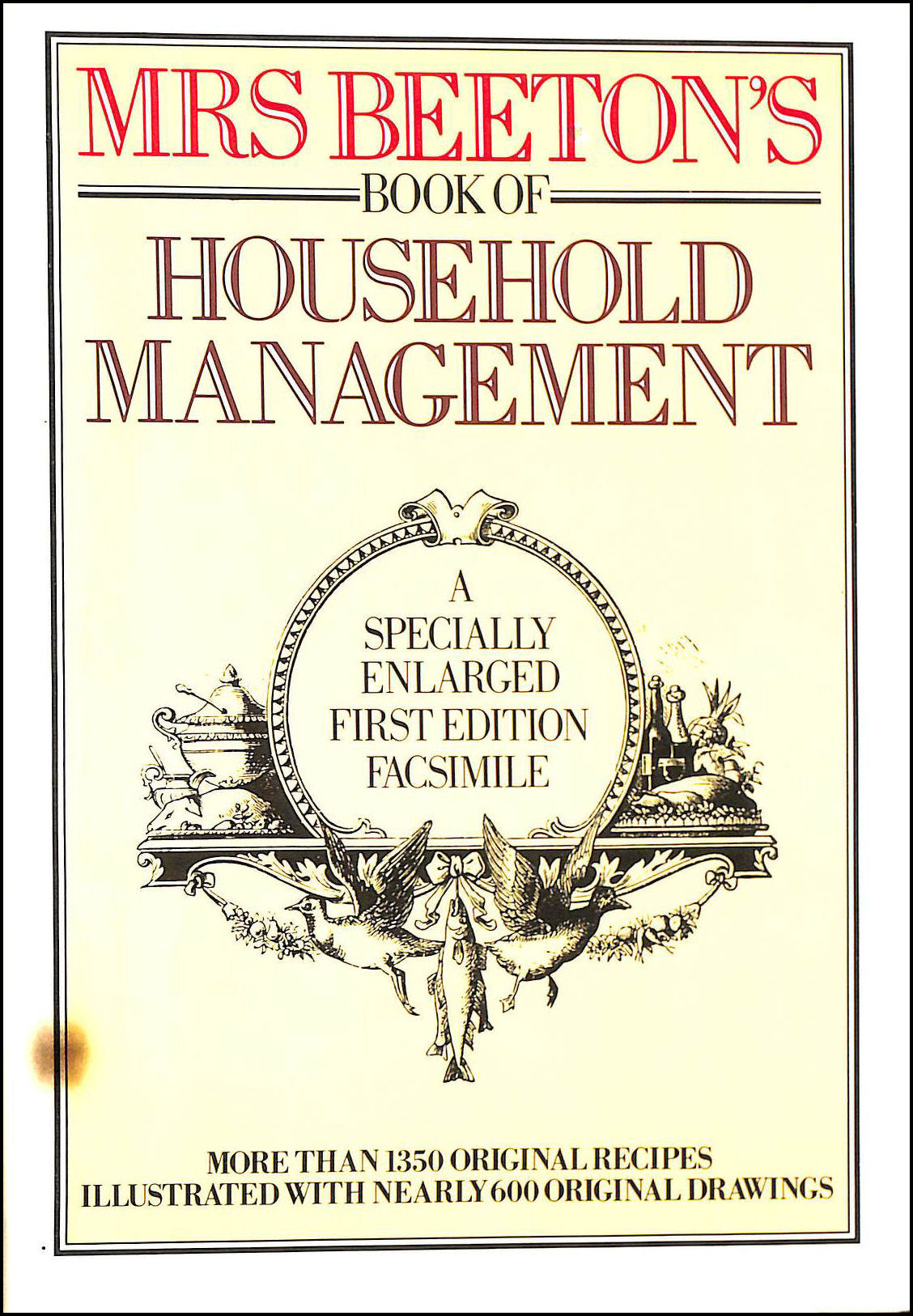 MrsBeeton's Book of Household Management: A Specially Enlarged First Edition Facsimile, Beeton, Mrs.