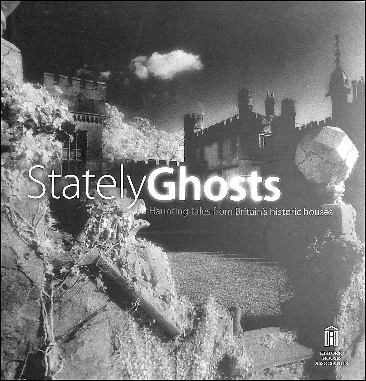 Image for Stately Ghosts: Haunting Tales from Britain's Historic Houses